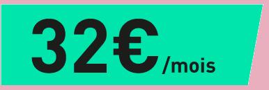 32 euros par mois
